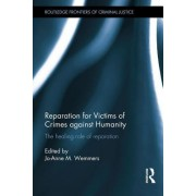 Reparation for Victims of Crimes Against Humanity: The Healing Role of Reparation