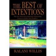 The Best of Intentions by Kalani Willis