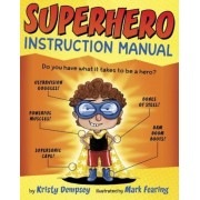 Superhero Instruction Manual, Hardcover
