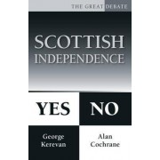 Scottish Independence: Yes or No by Alan Cochrane