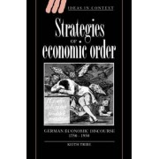 Strategies of Economic Order by Keith Tribe