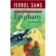 Epiphany by Ferrol Sams