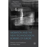 Migration and the New Technological Borders of Europe by Huub Dijstelbloem