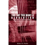 You Say You Want a Revolution by Robert G Pielke