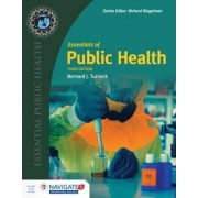 Essentials Of Public Health by Bernard J. Turnock