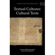 Textual Cultures: Cultural Texts by Orietta Da Rold
