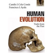 Human Evolution by Camilo J. Cela-Conde