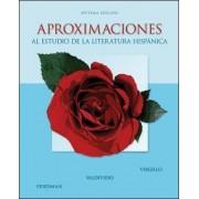 Aproximaciones al Estudio de la Literatura Hispanica by Carmelo Virgillo