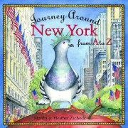 Journey Around New York from A to Z by Martha Day Zschock