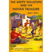 The Happy Hollisters and the Indian Treasure by Jerry West