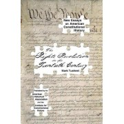 The Rights Revolution in the Twentieth Century by William Nelson Cromwell Professor of Law Mark Tushnet