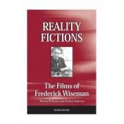 Reality Fictions by Thomas W. Benson