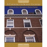 A Casebook for School Leaders by Karen L. Hanson