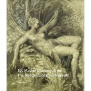 100 Master Drawings from the Morgan Library & Museum by Sibylle Weber am Bach