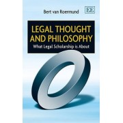 Legal Thought and Philosophy by Bert Van Roermund
