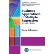 Business Applications of Multiple Regression, Second Edition by Ronny Richardson
