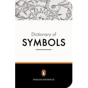 The Penguin Dictionary of Symbols by John Buchanan-Brown