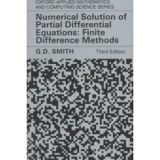 Numerical Solution of Partial Differential Equations by G. D. Smith