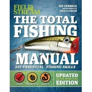 The Total Fishing Manual (Revised Edition): 317 Essential Fishing Skills
