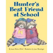 Hunters Best Friend at School by Laura Malone Elliott