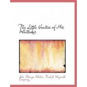 The Little Vanities of Mrs Whittaker by John Strange Winter