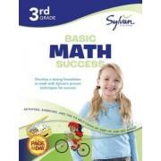 3rd Grade Basic Math Success by Sylvan Learning