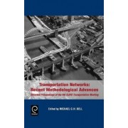 Transportation Networks by Michael G. H. Bell