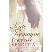 Loveday Vendetta (Loveday Series, Book 11) by Kate Tremayne