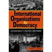 International Organizations and Democracy by Thomas D. Zweifel