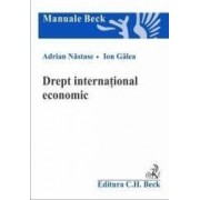 Drept international economic - Adrian Nastase Ion Galea