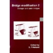 Bridge Modification 2: Stronger and Safer Bridges by Brian Pritchard