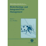 Biotechnology and Integrated Pest Management by Gabrielle J. Persley