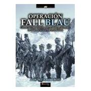 Pastrana Juan Operación Fall Blau (ebook)