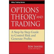 Option Theory and Trading by Ron Ianieri
