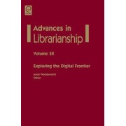 Exploring the Digital Frontier by Anne Woodsworth