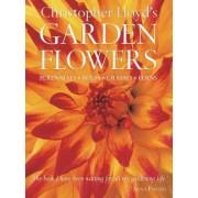 Christopher Lloyd's Garden Flowers by Christopher Lloyd