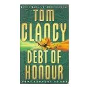 Debt of honour - Tom Clancy - Livre