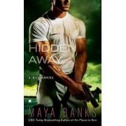 Hidden Away by Maya Banks