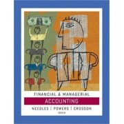 Financial Managerial Accounting by Belverd E Needles