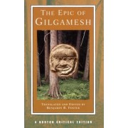 The Epic of Gilgamesh by Benjamin R. Foster