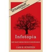 Infotopia by Cass R. Sunstein