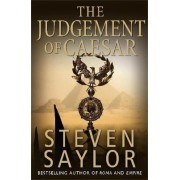 The Judgement of Caesar by Steven Saylor