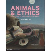 Animals and Ethics by Angus Taylor