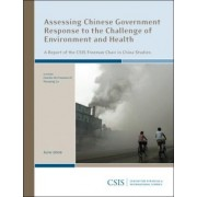 Assessing Chinese Government Response to the Challenge of Environment and Health by Charles W. Freeman