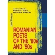 Romanian poets of The 80s and 90s - Andrei Bodiu Romulus Bucur Georgeta Moarcas