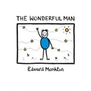 The Wonderful Man by Edward Monkton