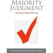 Majority Judgment by Michel Balinski