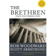THE Brethren: Inside the Supreme Court by Bob Woodward