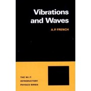 Vibrations and Waves by A. P. French