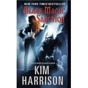 Black Magic Sanction by Kim Harrison